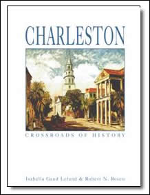 Charleston - Crossroads Of History